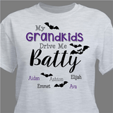 "Personalized Grandma T-Shirt - ""My Grandkids Drive Me Batty"""