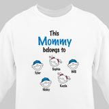 Personalized Sweatshirt - Who Do You Belong To?
