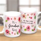 "Personalized Mug ""It's A Grandma Thing"""