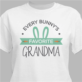 """Personalized Grandma's """"Every Bunny's Favorite"""" T-Shirt for Easter (White)"""