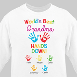 Personalized white sweatshirt proclaims the world's best Grandma.