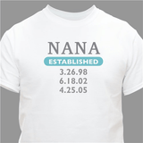 Personalized T-Shirt for Grandma ... Established, in white only.