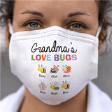 "Personalized Face Mask - Grandma's ""Love Bugs"""