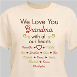 """Personalized T-Shirt """"We Love You Grandma With All Our Hearts"""" - Natural"""