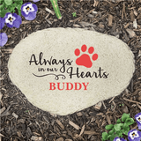"""Personalized """"Always in our Hearts"""" Memorial Pet Stone"""