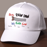 The Best We Ever Saw white hat personalized for the special man in your life, including as many as six names for kids.