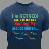 Personalized T-shirt, Retired Spoiling My Grandchildren (Blue)