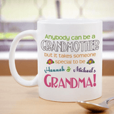 Personalized Mug - Takes Someone Special to be a Grandma