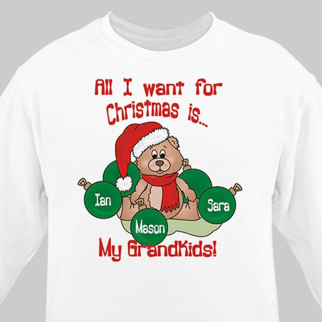Personalized Grandma Sweatshirt - All I Want For Christmas Is My Grandkids