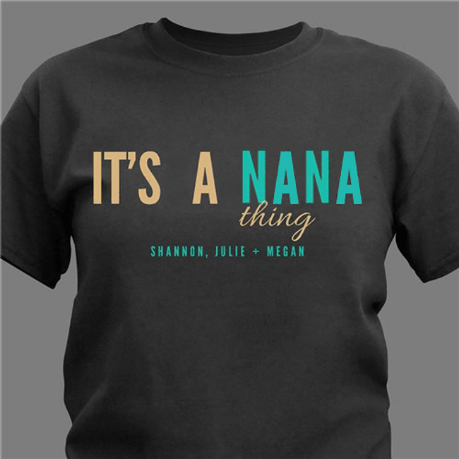 Personalized T-Shirt -- It's A Grandma Thing!