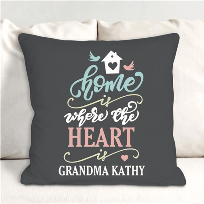"Personalized throw pillow for a special Grandma - ""Home is where the Heart is"""