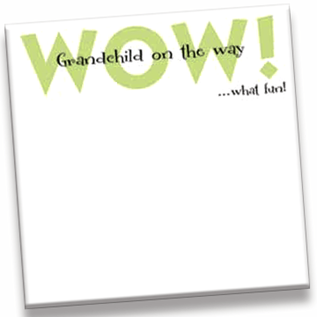 Memo pad, WOW! grandchild on the way...what fun!