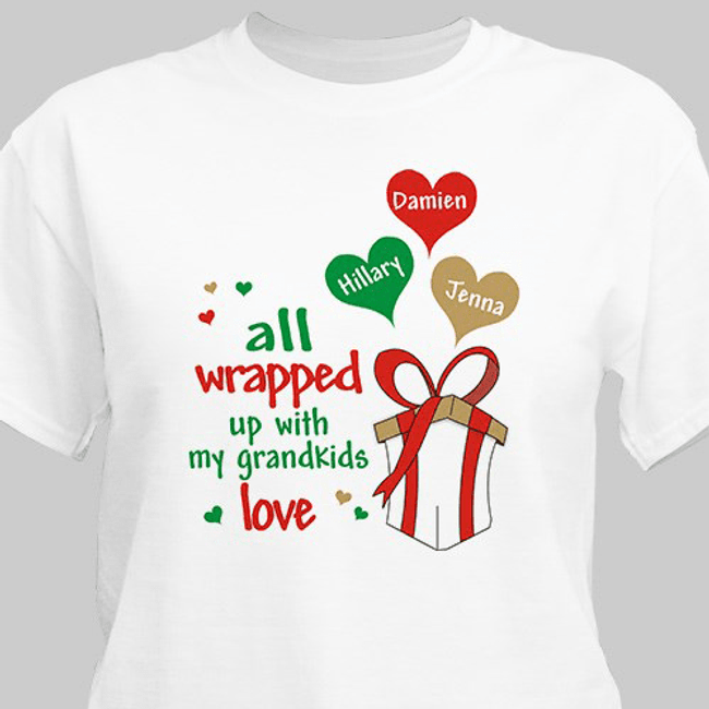 Christmas Gift T-shirt personalized with kids or grandkids, all wrapped up with love.