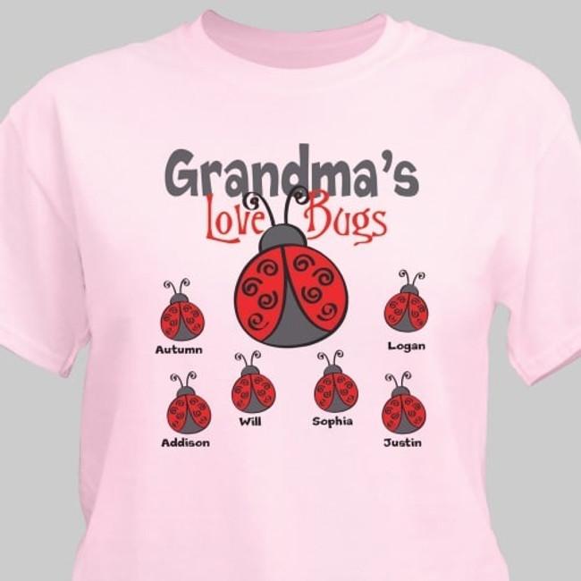 Grandma's Love Bugs personalized Tshirt.