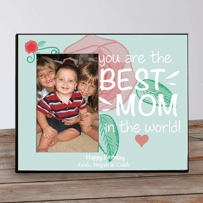 Personalized frame for The Best Mom in the World