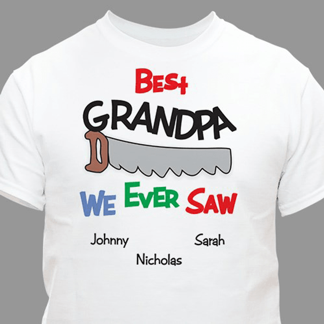 Personalized T-Shirt for the Best Grandpa We Ever Saw - White