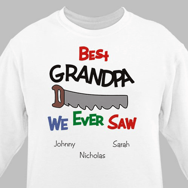 Personalized Grandpa Sweatshirt - Best We Ever Saw!