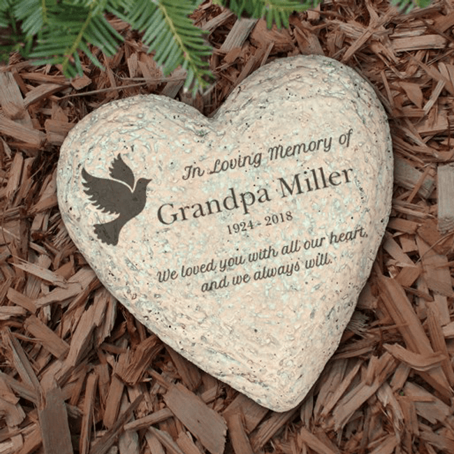 Beautiful heart shaped memorial garden stone to remember your beloved Grandpa, Dad, or any special person you've lost.