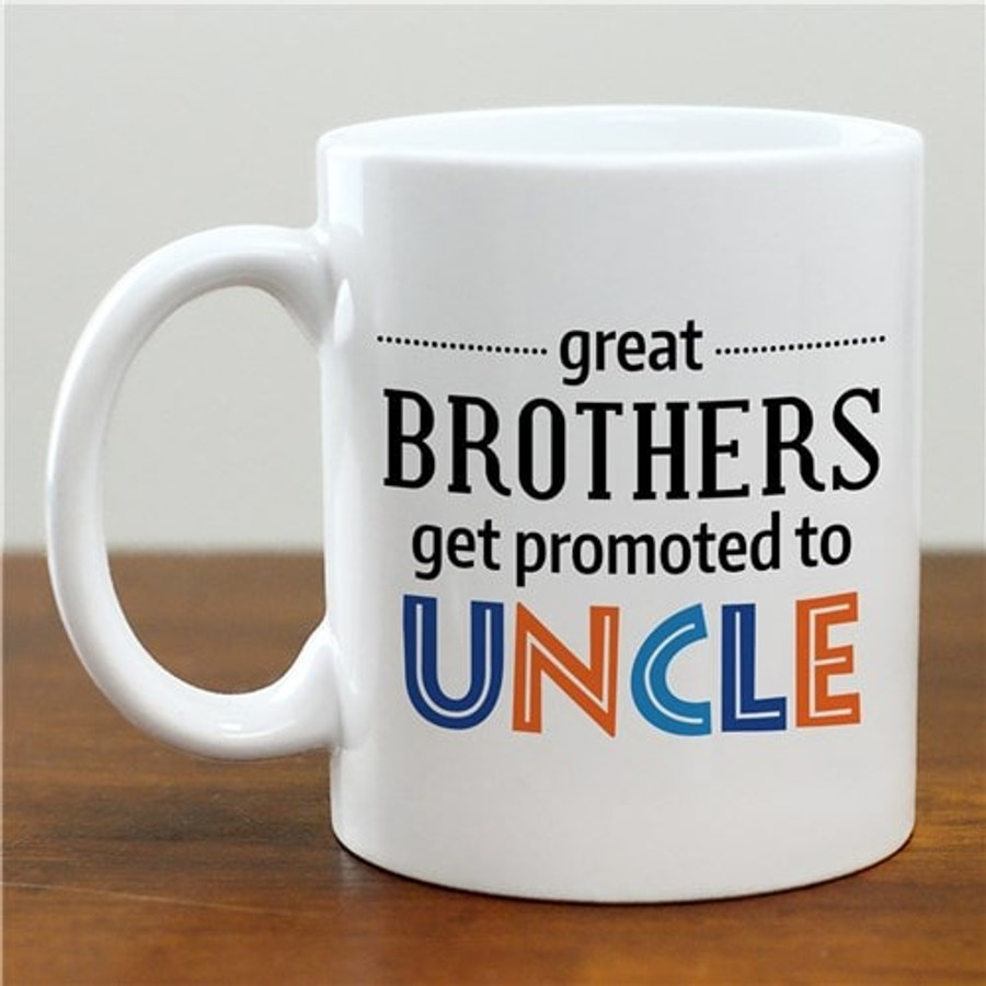 Personalized mug for great brothers that get promoted to uncle!