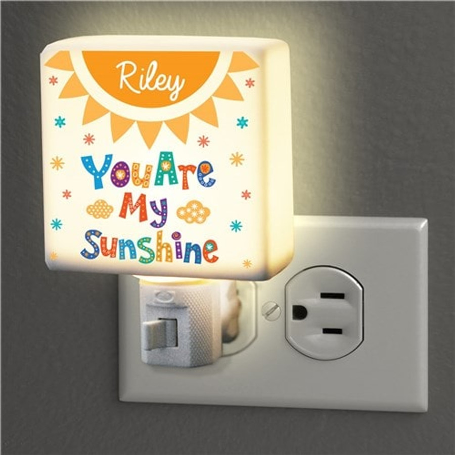 You are my Sunshine night light can be personalized for your  special person.