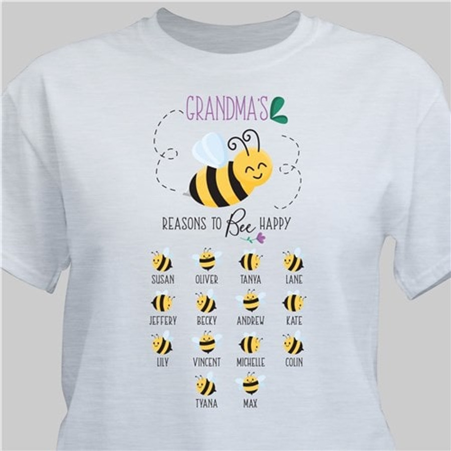 Personalized T-shirt shows up to 15 reasons for your Grandma to Bee Happy (in Ash Gray).