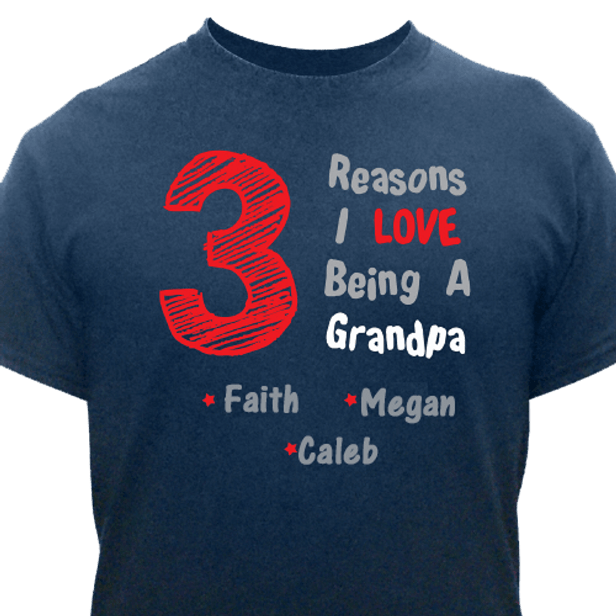 Reasons I Love Being A Grandpa ... Personalized T-Shirt