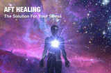 AFT Healing - The Solutions for your Stress