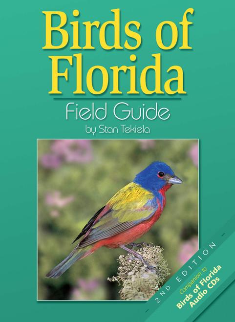Birds of Florida Field Guide by Stan Tekiela