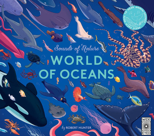 Sounds of Nature: World Of Oceans by Claire Grace