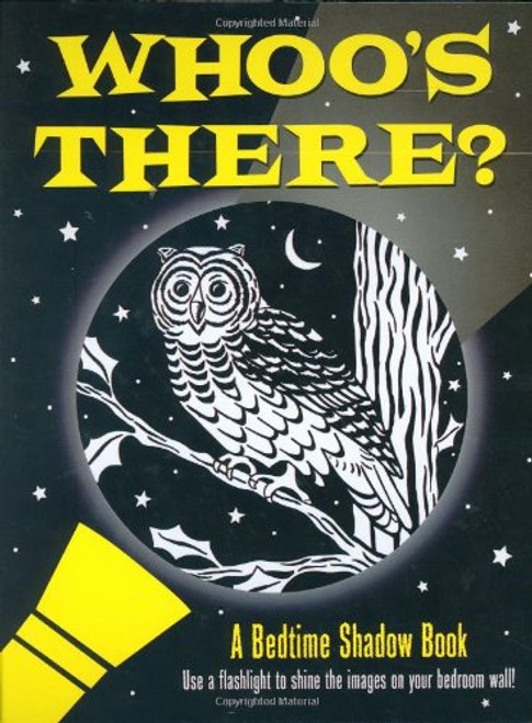 Whoo's There?: A Bedtime Shadow Book by Heather Zschock