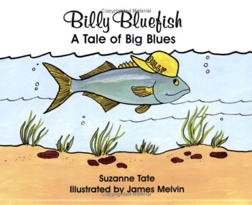 Billy Bluefish: A Tale of Big by Suzanne Tate