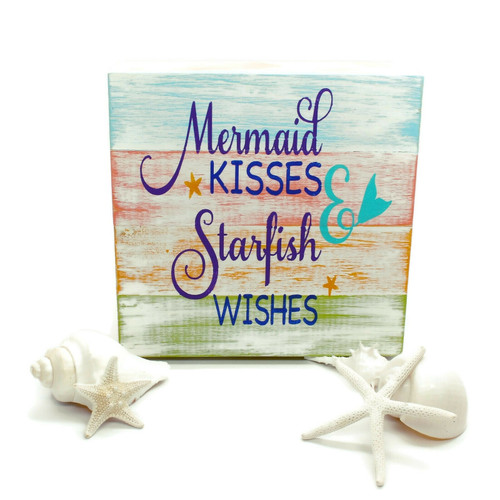 Mermaid Kisses and Starfish Wishes Sign Beach Decor
