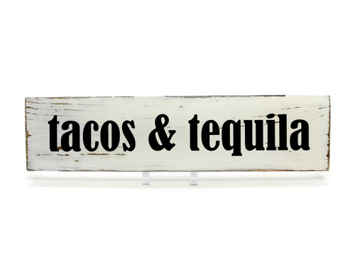 tacos & tequila wood sign
