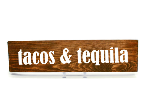 """Rustic Stained Wood Sign """"tacos & tequila"""" Sign Country Decor"""