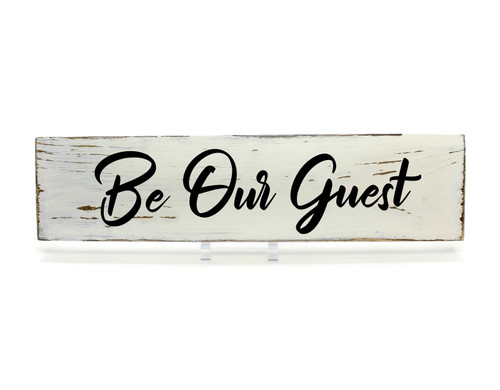 """Rustic White Wood Sign """"Be Our Guest"""" Sign Country Decor"""