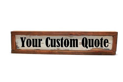 """Framed Rustic Framed Wood Sign """"Your Custom Quote """" Sign"""