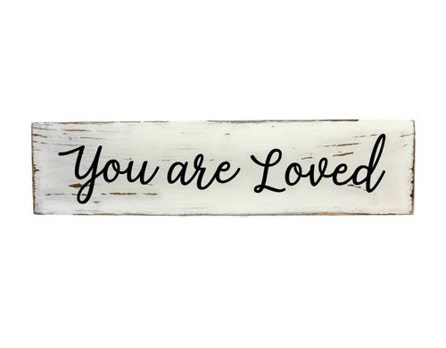 """Rustic White Wood Sign """"You Are Loved"""" Sign Country Decor"""