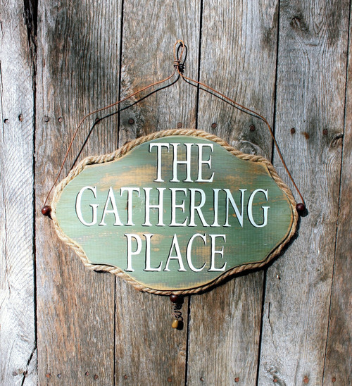 The Gathering Place Sign, Hand Painted Rustic Wood Sign