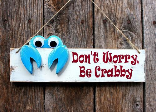 "Handmade White Wood Sign ""Don't Worry be Crabby"" Beach Decor"