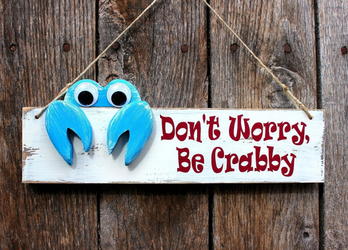 "Handmade White Wood Sign ""Don't Worry be Crabby"" Beach Decor"