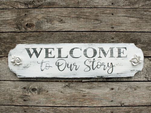 Welcome to Our Story, Hand Made , Rustic Wood Sign Free Shipping