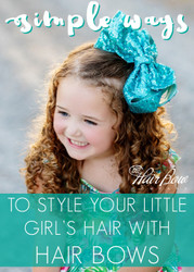 3191f97b7 Simple Ways to Use Hair Bows in Your Little Girl's Hair