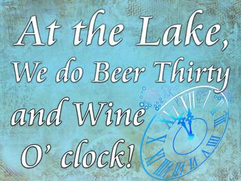 At the Lake Beer and Wine o' Clock