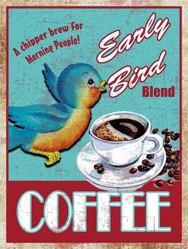 Early Bird Coffee Metal Sign