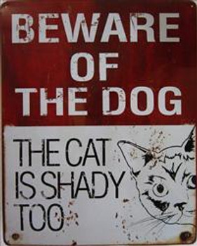 Beware of Dog-Shady Cat Metal Sign