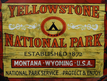 Yellowstone National Park Est. 1872 Metal Sign