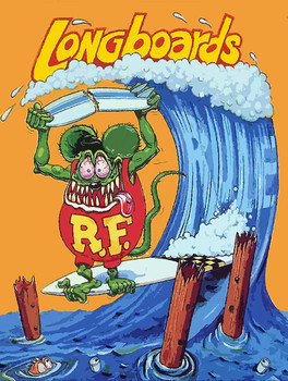 Longboards Rule Rat Fink Surfer