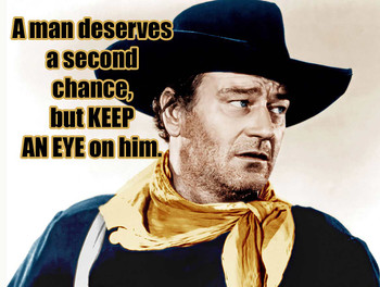 Second Chance John Wayne Quote Metal Sign