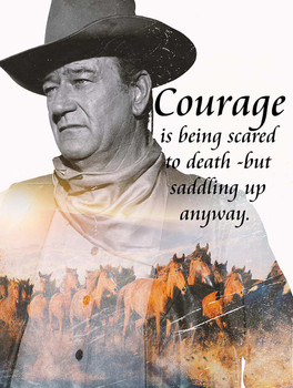 John Wayne Courage Is Saddling Up Quote Metal Sign
