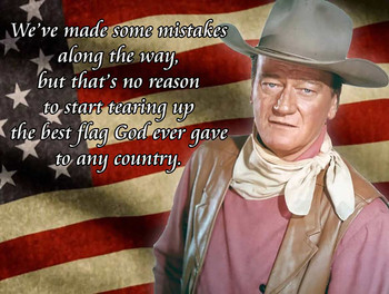 John Wayne Best Flag Quote Metal Sign